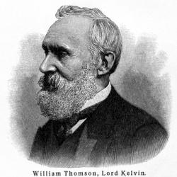 William Thomson, (Lord Kelvin, Kelvin of Largs)